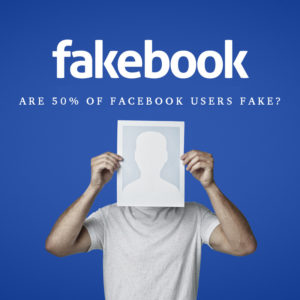 50 Percent Of Facebook Users Are Fake