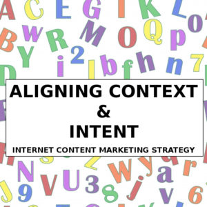 Internet Marketing - Context and Intent