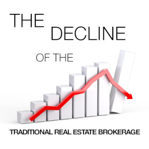 The Decline of the Traditional Real Estate Brokerage